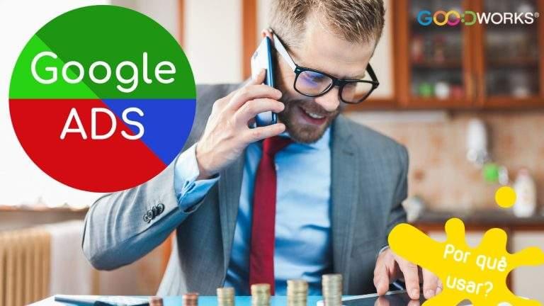 Google ADS: O que é? Por quê usar?